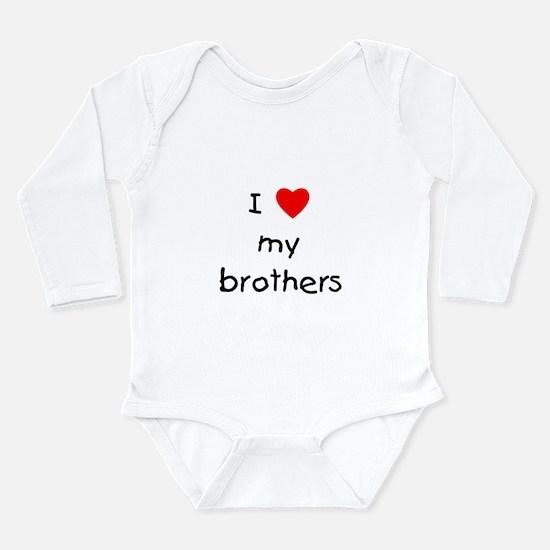 I love my brothers Long Sleeve Infant Bodysuit