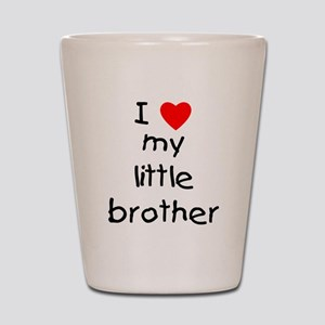 I love my little brother Shot Glass