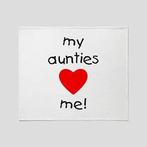 My aunties love me Throw Blanket