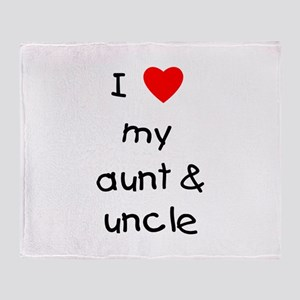 I love my aunt & uncle Throw Blanket