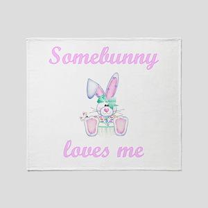 Somebunny Loves Me (girl) Throw Blanket