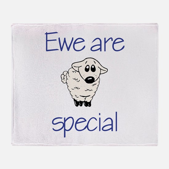Ewe are special Throw Blanket