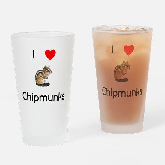 I love chipmunks Drinking Glass