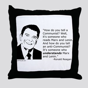 Reagan: How do you tell a Communist? Throw Pillow