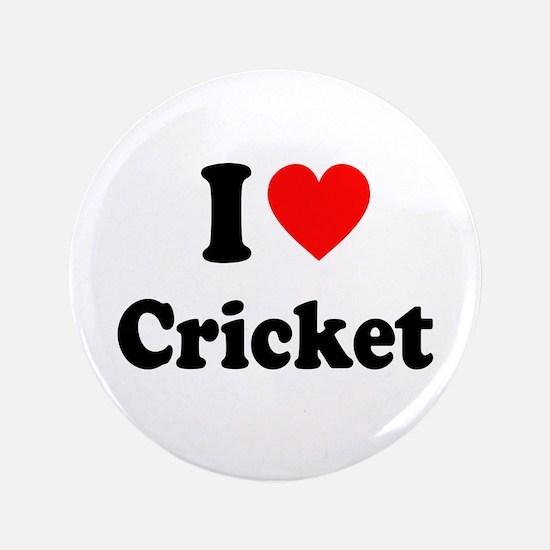 "I Heart Cricket 3.5"" Button"