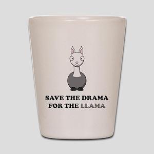 save the drama for the llama Shot Glass