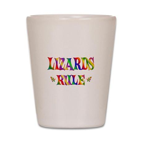 LIZARDS RULE Shot Glass