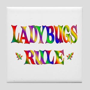 LADYBUGS RULE Tile Coaster