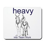Draft Mule Teams Mousepad