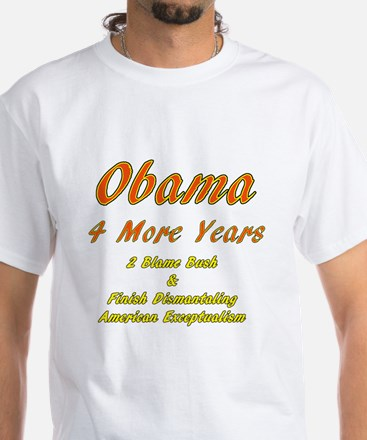 4 More Years White T-Shirt