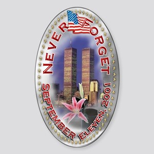 Never Forget Sept 11: Sticker (Oval)
