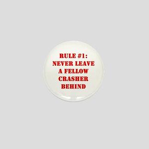 Crashing Rule #1 Mini Button