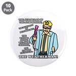 """The Weatherman 3.5"""" Button (10 pack)"""