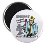 """The Weatherman 2.25"""" Magnet (100 pack)"""