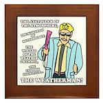 The Weatherman Framed Tile