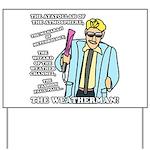 The Weatherman Yard Sign