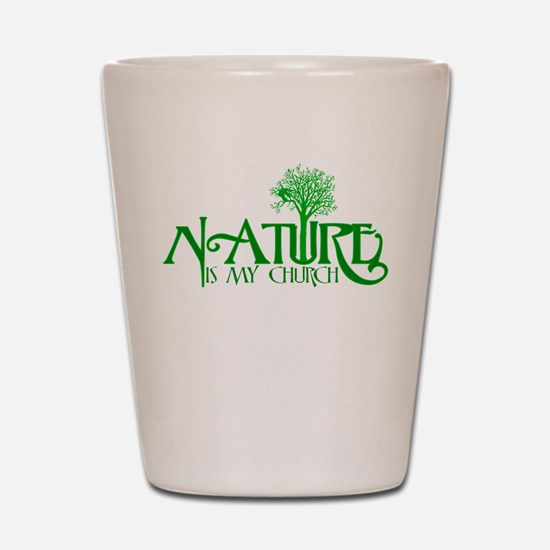 Nature is my Church Shot Glass