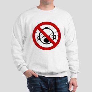 Funny NO Cry Babies Sign Sweatshirt