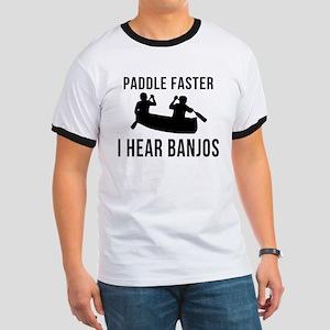 Paddle Faster I Hear Banjos Ringer T