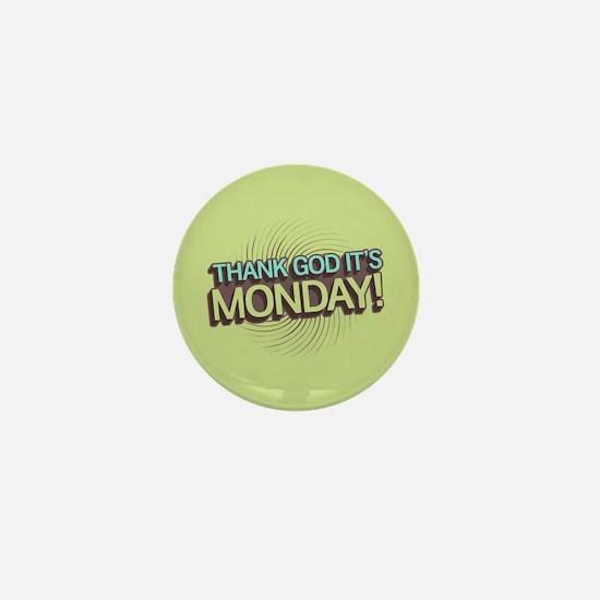 Thank God It's Monday Mini Button
