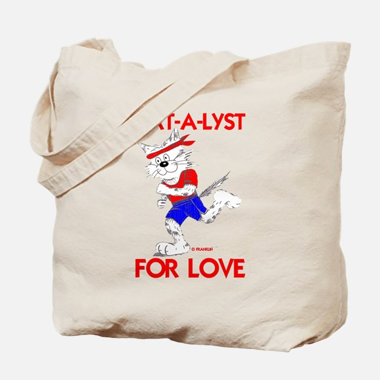 CAT-A-LYST FOR LOVE Tote Bag