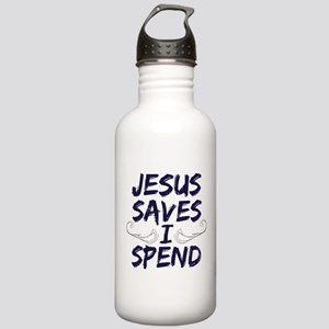 Jesus Saves I Spend Stainless Water Bottle 1.0L