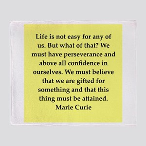 pierre and marie currie quote Throw Blanket