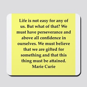 pierre and marie currie quote Mousepad
