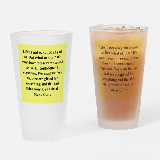 pierre and marie currie quote Drinking Glass