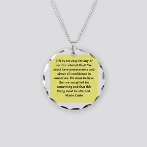 pierre and marie currie quote Necklace Circle Char