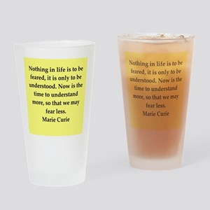 pierre and marie curie quote Drinking Glass