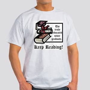 Truly Educated Light T-Shirt