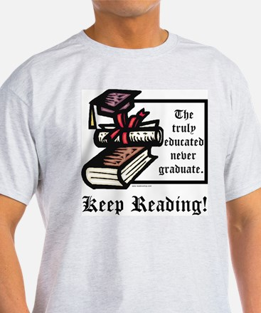 Truly Educated T-Shirt