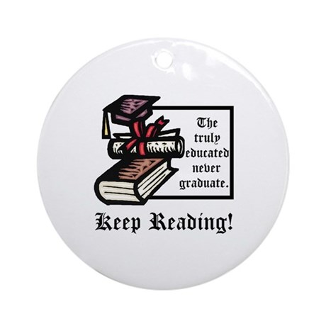 Truly Educated Ornament (Round)