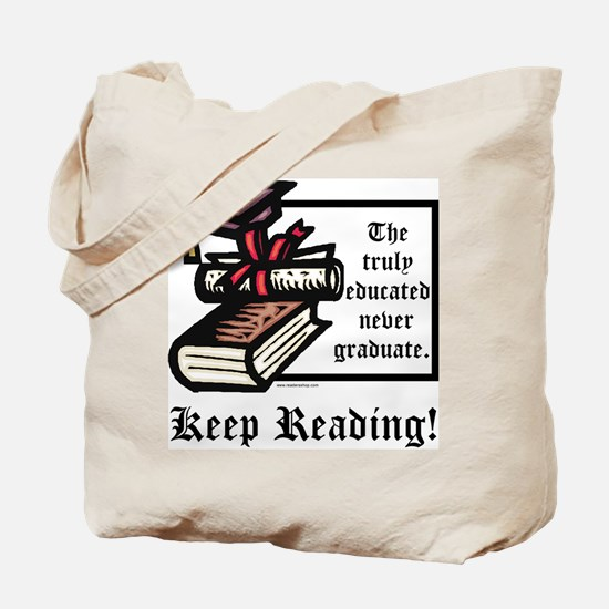 Truly Educated Tote Bag