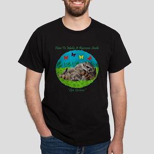 How To Make A Raccoon Smile Dark T-Shirt