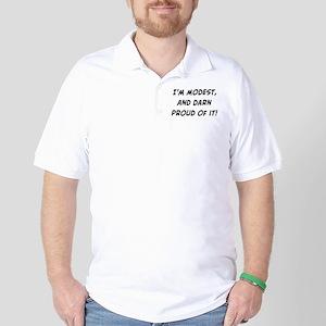 modest and darn proud Golf Shirt