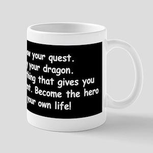 Hero of Your Life Mug