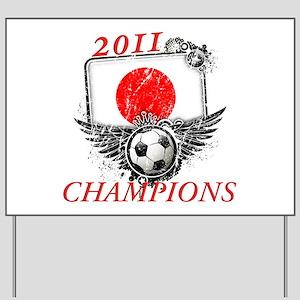 2011 World Cup Champions Japan Yard Sign