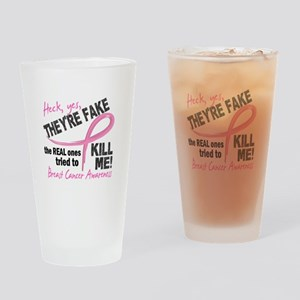 Yes They're Fake Breast Cancer Drinking Glass