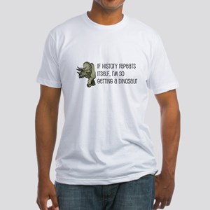 History Repeats Dinosaur Pet Fitted T-Shirt