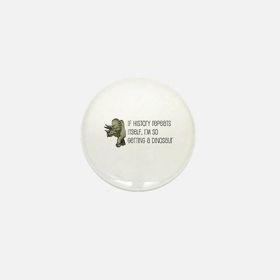 History Repeats Dinosaur Pet Mini Button