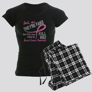Yes They're Fake Breast Cancer Women's Dark Pajama