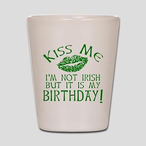Kiss Me March 17 Birthday Shot Glass