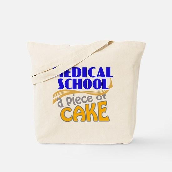 Medical School - Piece of Cake Tote Bag
