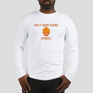 Mr. Tony This T-Shirt Stinks Long Sleeve T-Shirt