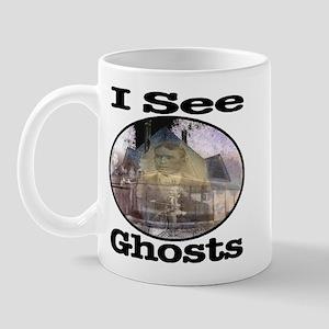 I See Ghosts Mug