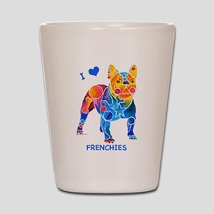 I Love French Bulldogs Shot Glass
