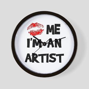 Kiss Me I'm An Artist Wall Clock