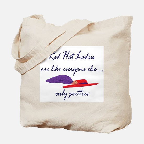 Red Hat Ladies are..... Tote Bag